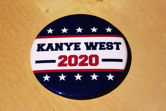 Presidential button  Kanye West  2020 by SaavyInc on Etsy