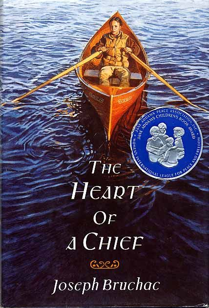 The Heart of a Chief by Joseph BruchacInterest. Level: Grades 6 - 8 Theme/Subject: Social Studies; Character and Values; Culture and Diversity; Friends and Friendship