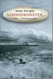 Sammenkomsten af Anne Enright, ISBN 9788711419885