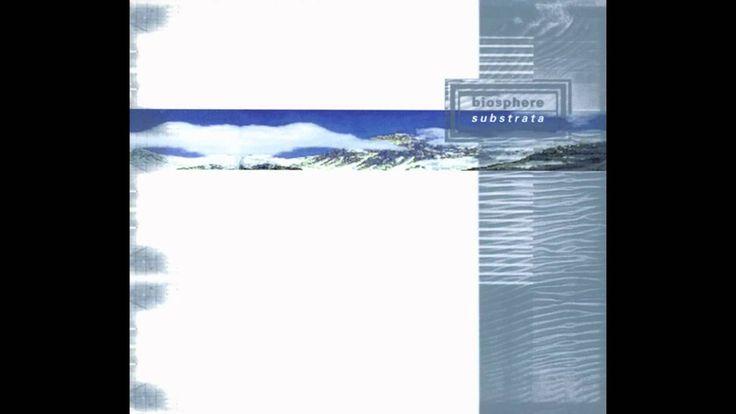 Biosphere - Substrata [Full Album]