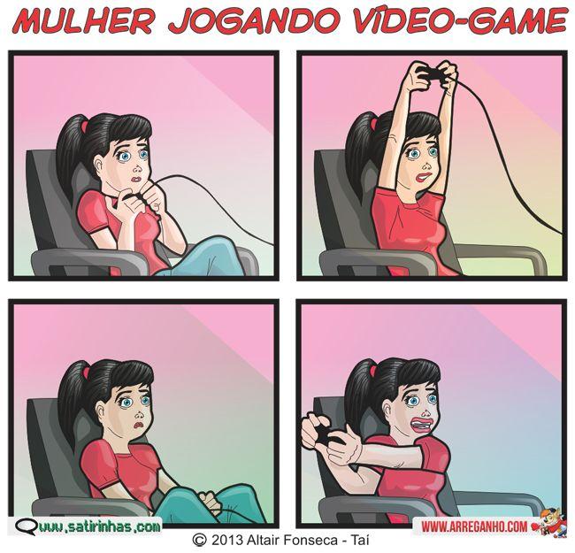 Mulher joga assim? Mas que preconceito! kkk   http://www.satirinhas.com/2013/02/mulheres-e-video-games/