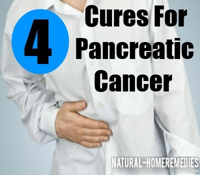 how to get rid of pancreatic cancer naturally