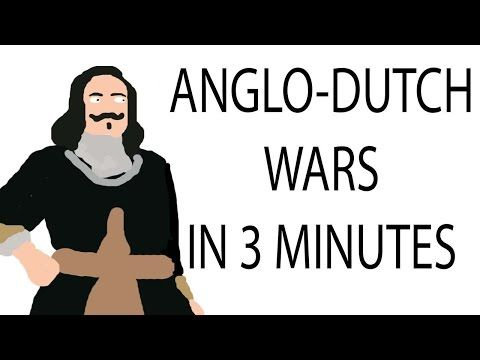 Anglo-Dutch Wars | 3 Minute History - YouTube