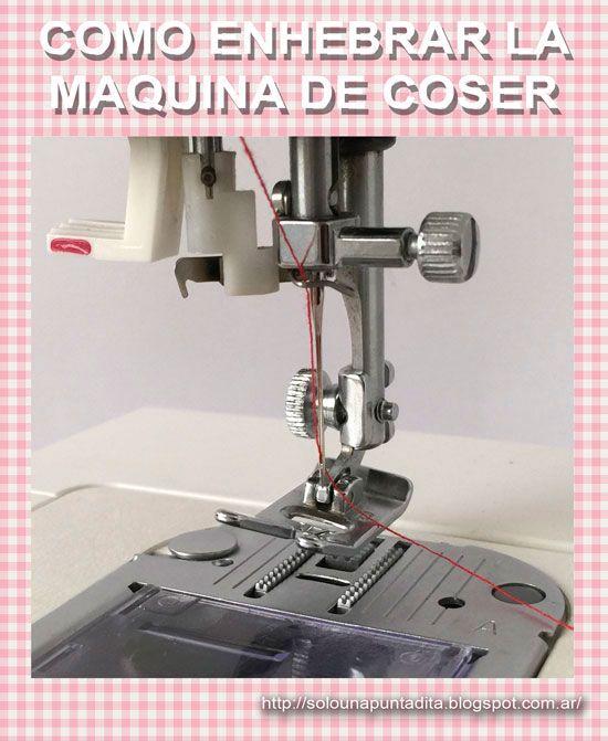 Sólo una puntadita...: Cómo enhebrar la máquina de coser