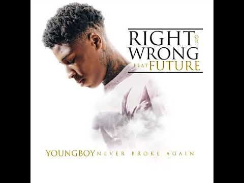 Lyrics: Right or Wrong - Traduction en Français (Paroles des Chansons) - YoungBoy Never Broke Again