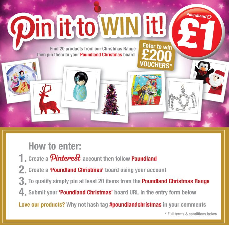 You can win £200 in Poundland vouchers, Pin it to win it Christmas competition. Enter here.....