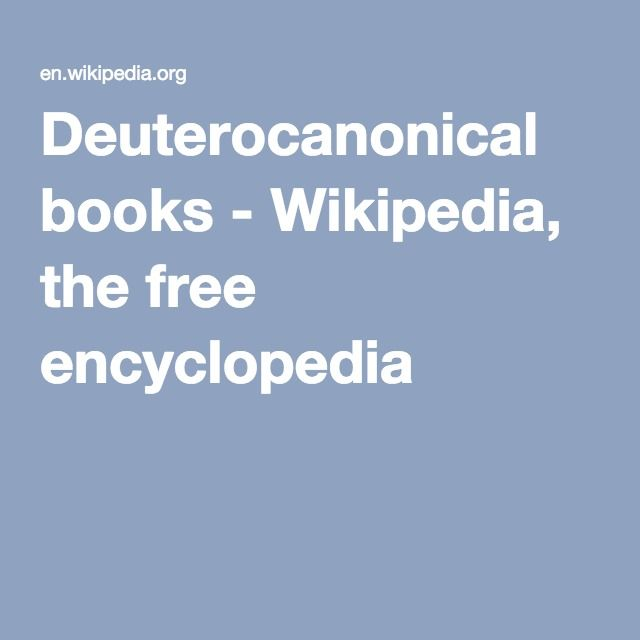 Deuterocanonical books - Wikipedia, the free encyclopedia