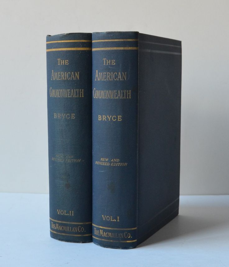 The American Commonwealth by James Bryce (2 volumes set)