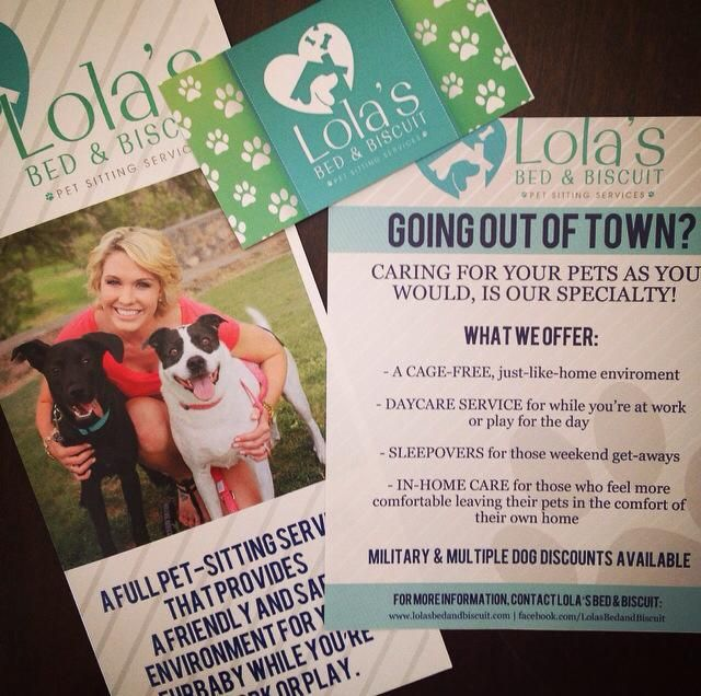 Lola's Bed & Biscuit Pet Sitting Services. What we offer. Vendor hand outs. #petsitting #flyers #marketing #doggydaycare #LolasBedandBiscuit