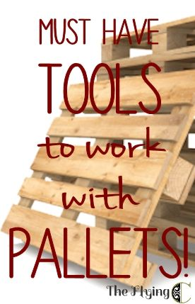 Must-have tools to work with pallets