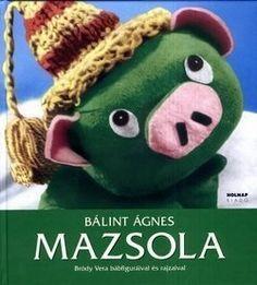 Bálint Ágnes: Mazsola és Tádé
