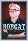 Bobcat Goldthwait: You Don't Look the Same Either [DVD] [English] [2011]