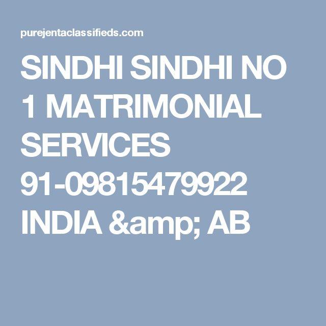 SINDHI SINDHI NO 1 MATRIMONIAL SERVICES 91-09815479922 INDIA & AB