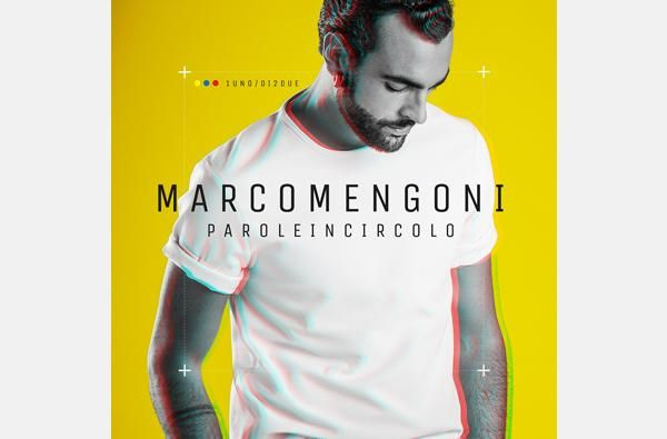 """Uscirà il 13 gennaio """"PAROLE IN CIRCOLO"""", il nuovo album di MARCO MENGONI in pre-order dall'8 dicembre"""
