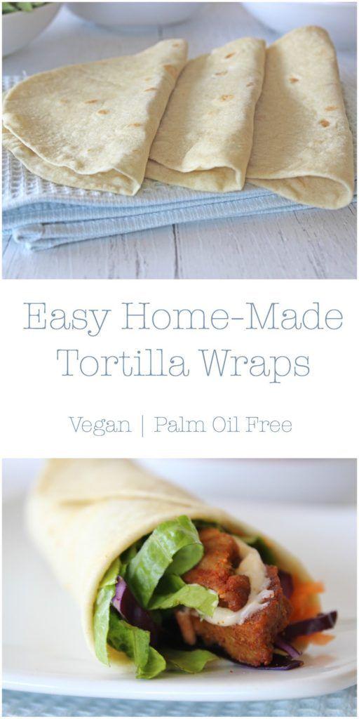 Easy Home Made Tortilla Wraps Vegan Bread Recipes In 2019
