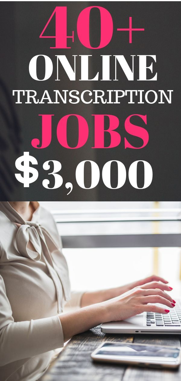 40+ Online Transcription Jobs From Home. Entry-Level Transcription Jobs