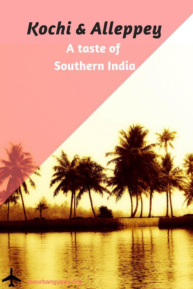 Kochi & Alleppey ~ A taste of Southern India (Kerala)