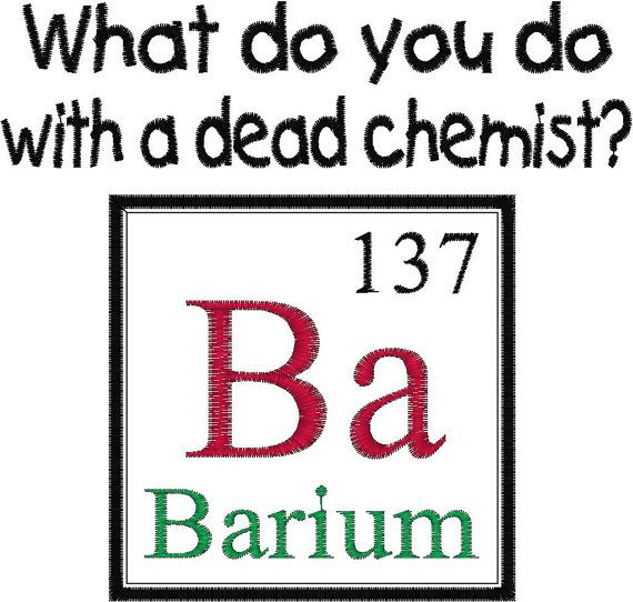 Periodic Table Joke Design Dead Chemist by MyBabeInTheHood on Etsy, $3.00