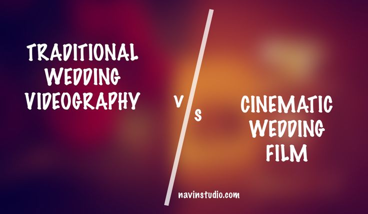 Here's all you need to know about TRADITIONAL VIDEOGRAPHY and CINEMATIC SHORT FILM http://www.navinstudio.com/blog/are-you-in-a-process-of-booking-your-wedding-videographer-cinematographer-tips/