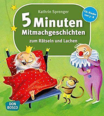 5-Minuten-Mitmachgeschichten zum Rätseln und Lachen: Für Kinder von 3-8