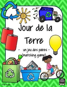 """FRENCH - This """"matching game"""" is played in groups of about 5 students and can be played as a shorter game or a longer one depending upon how many """"cards"""" you plan to copy for each group of students. There are 27 pairs of """"Earth Day"""" related picture cards to use."""