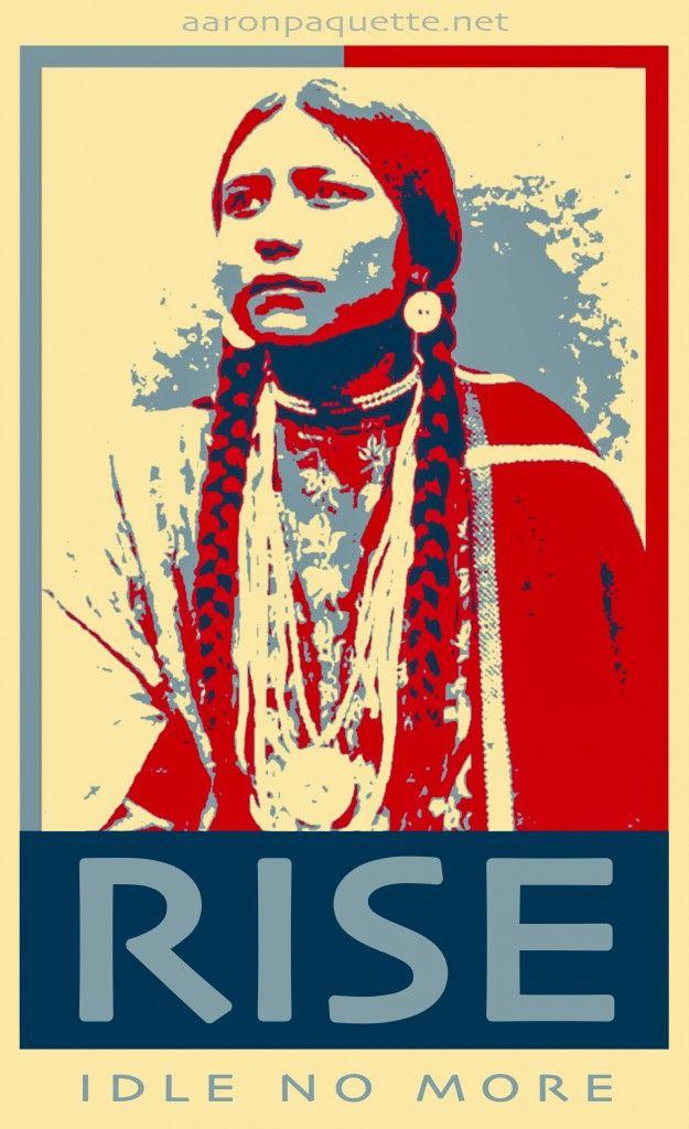 RISE Idle No More by Aaron Paquette (Métis)