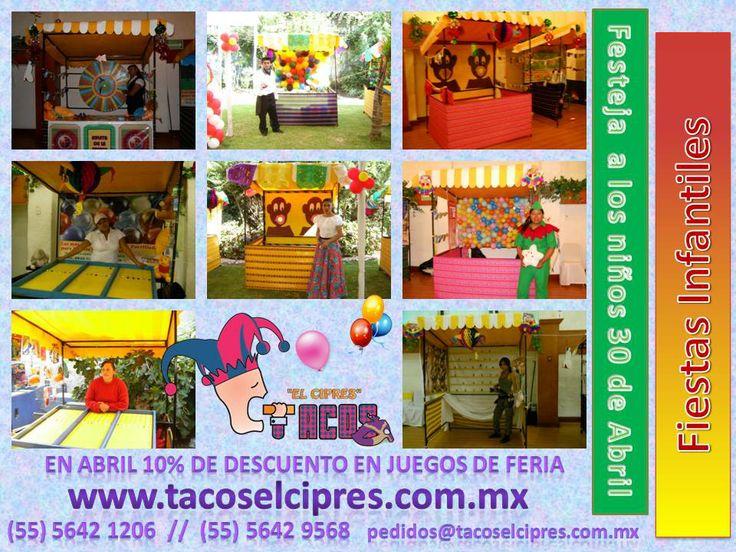 en ABRIL 30% de descuento en Juegos de Feria  e Inflables , para Juagar con nuestros Peques www.tacoselcipres.com.mx