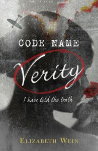 Code Name Verity By Elisabeth Wein I have two weeks. You'll shoot me at the end no matter what I do. That's what you do to enemy agents. It's what we do to enemy agents. But I look at all the dark and twisted roads ahead and cooperation is the easy way out