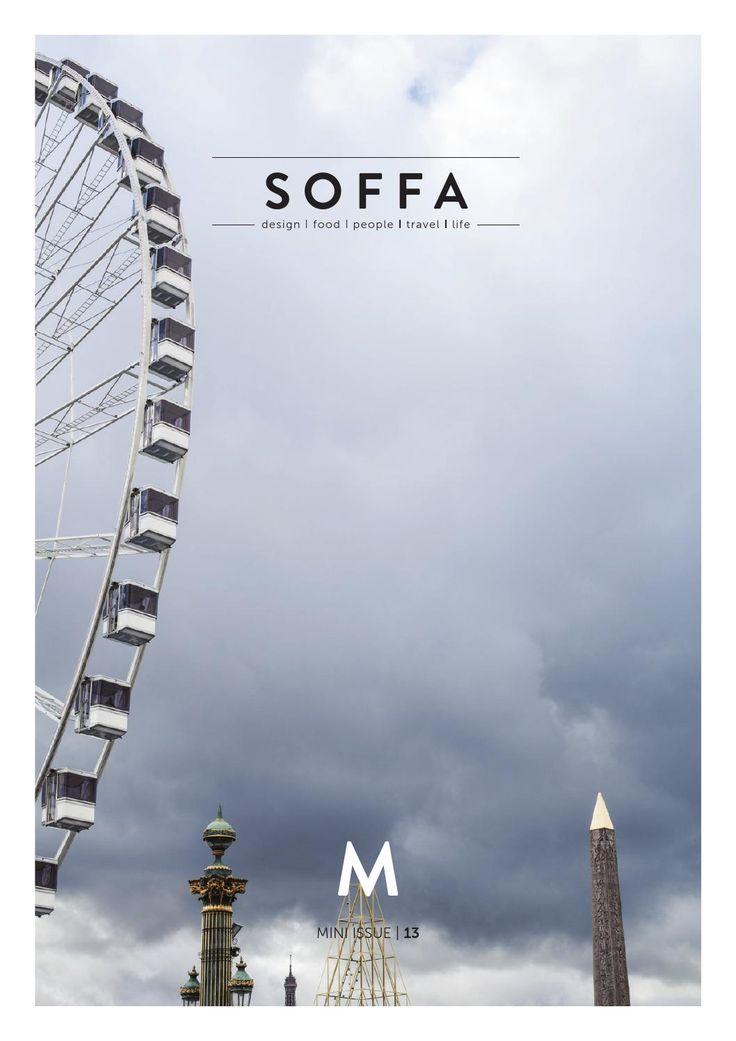 SOFFA mini magazine 13 / design travel food people home lifestyle by SOFFA - issuu
