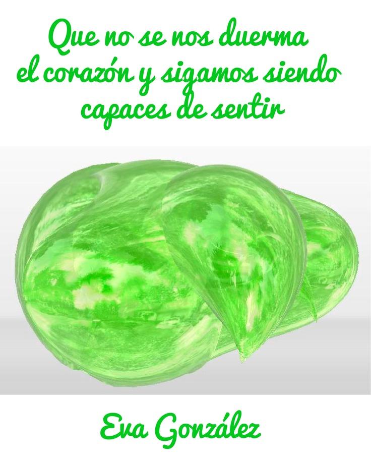 Eva González: que no se nos duerma el corazón y sigamos siendo capaces de sentir