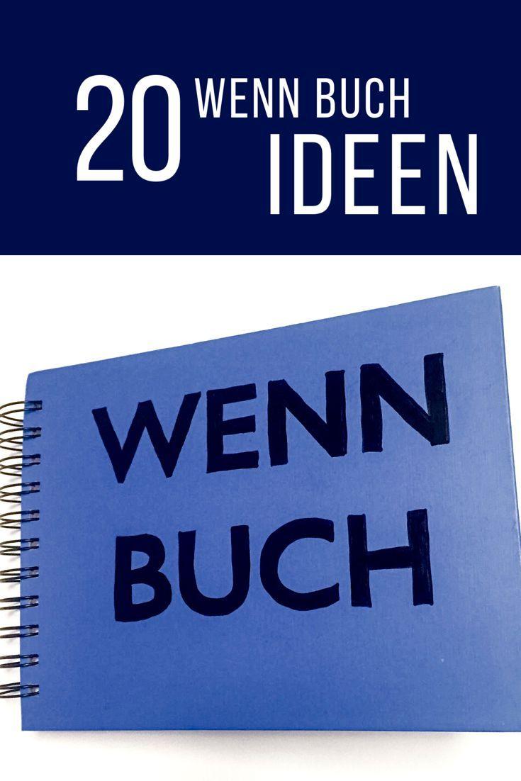 """20 """"Wenn Buch"""" Ideen für ein persönliches Geschenk"""