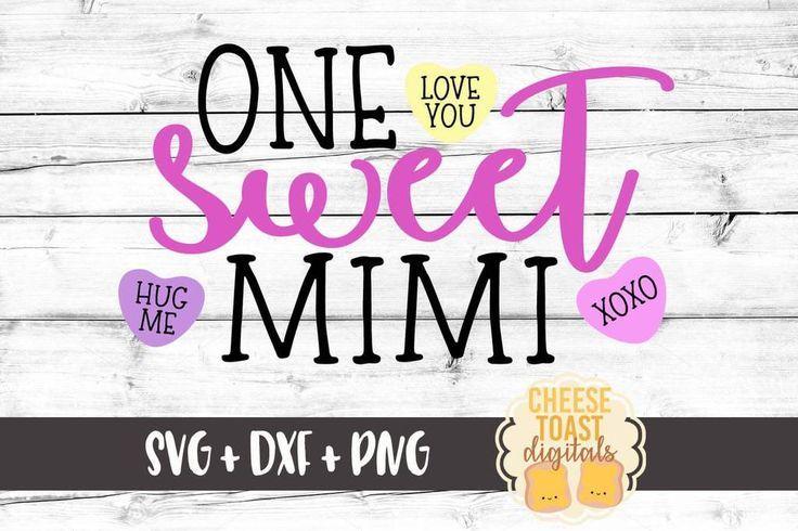 Download One Sweet Mimi in 2020   Valentines svg, Valentines shirt, Svg