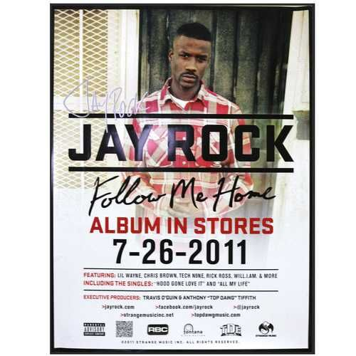 limited edition autographed jay rock follow me home poster 18 x 24 fine men pinterest. Black Bedroom Furniture Sets. Home Design Ideas