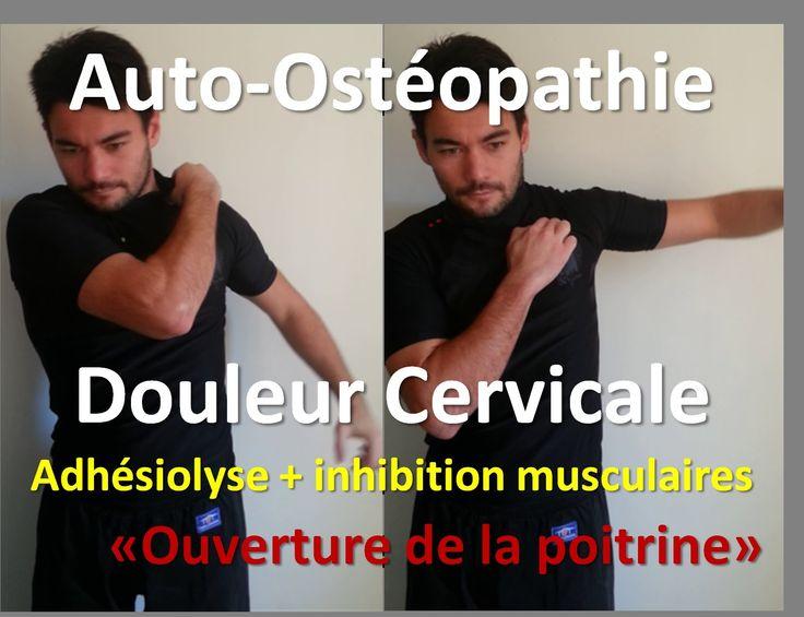 Auto-osteopathie:cervicalgies,douleur cervicale = libération de la nuque
