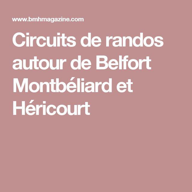 Circuits de randos autour de Belfort Montbéliard et Héricourt