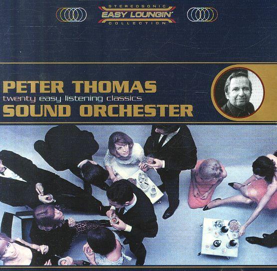 Peter Thomas: Easy Loungin – 20 Easy Listening Classics