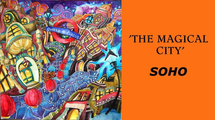 "Colouring 'Magical city' Soho / Раскраска ""Магия городов"" Сохо"