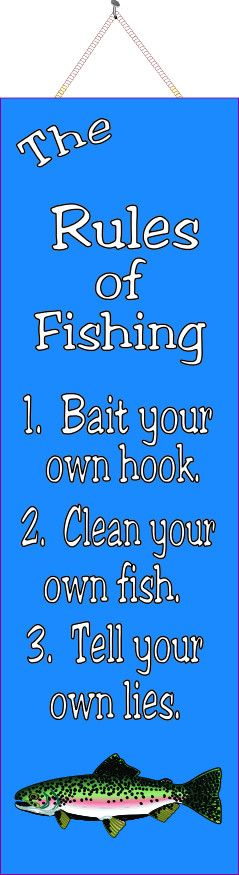 The Rules of Fishing Funny Quote Sign in Blue with Green Fish