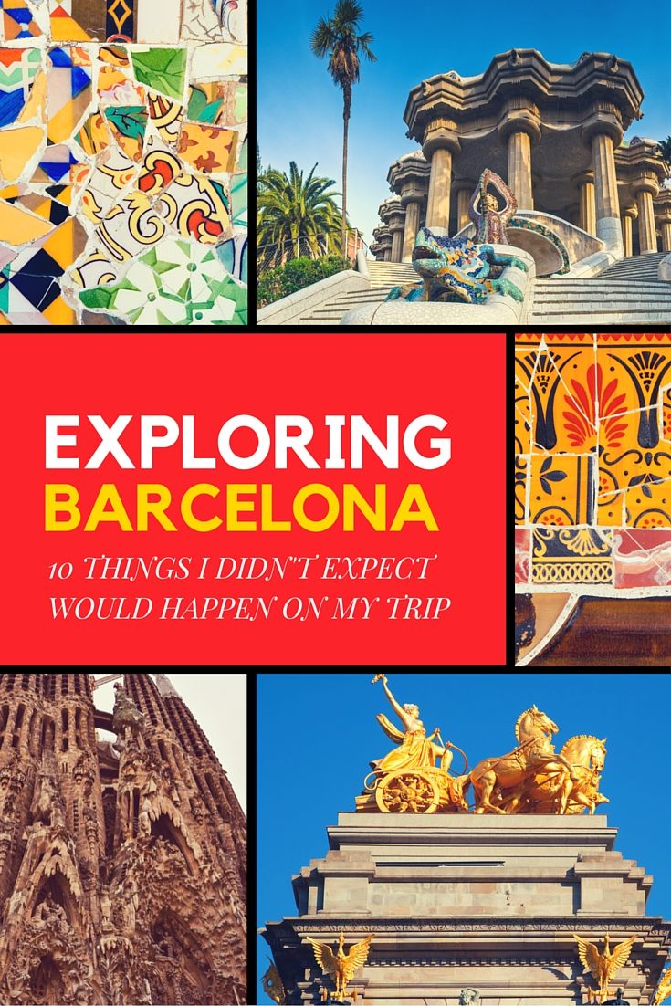 10 unexpected things that happened on my trip to Barcelona, Spain - Check out more stories at www.europediaries.com
