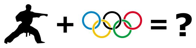 Karate in the Olympics -- what do you think?