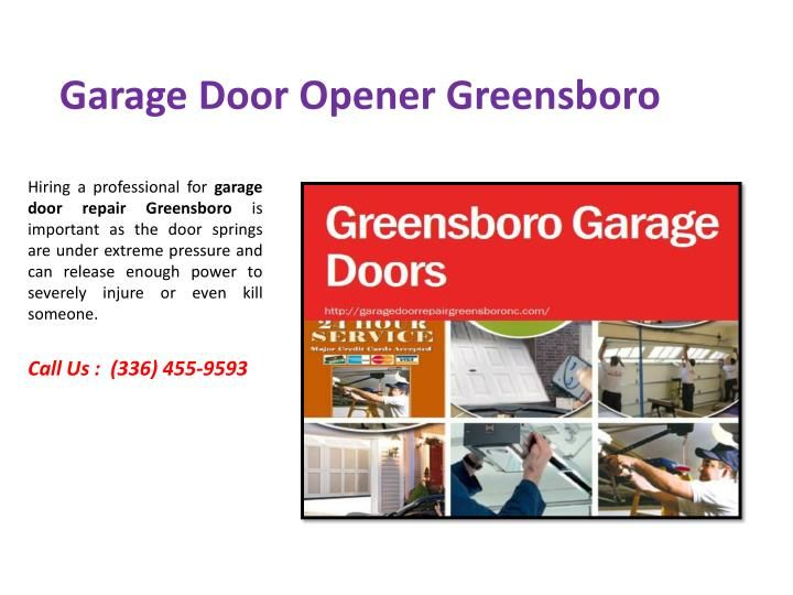 Garage Doors Greensboro also specializes in various kinds of safety installations. Your garage door might just not be enough. You might need warnings in order to keep yourself safe. We installs motions sensors. In this manner, if someone apart from you is roaming in or about your garage, the motion sensor will warn you and will fill the area with light. Along with that, our service also offers automatic lighting.