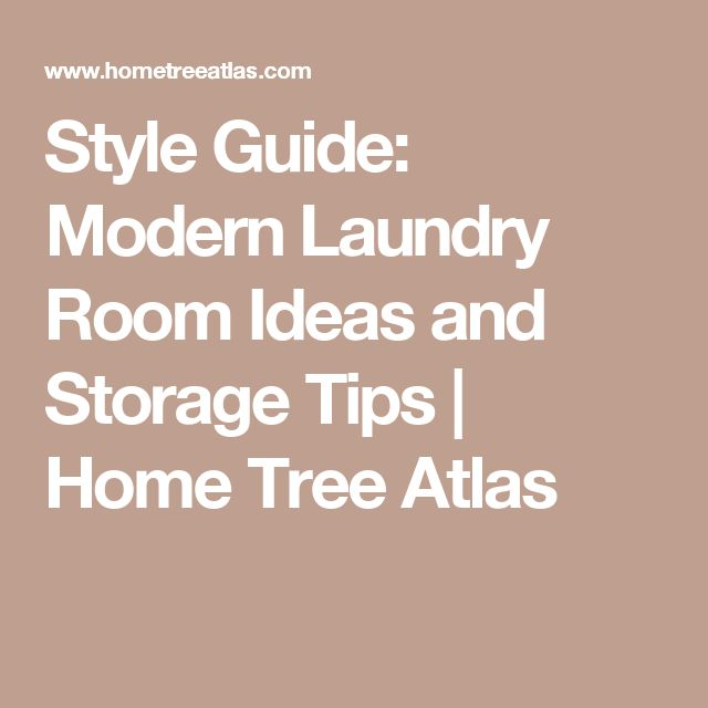 Style Guide: Modern Laundry Room Ideas and Storage Tips   Home Tree Atlas