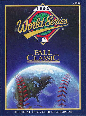 1992 World Series Program - Toronto Blue Jays vs Atlanta Braves