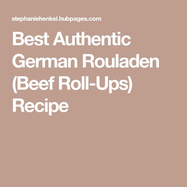 Best Authentic German Rouladen (Beef Roll-Ups) Recipe