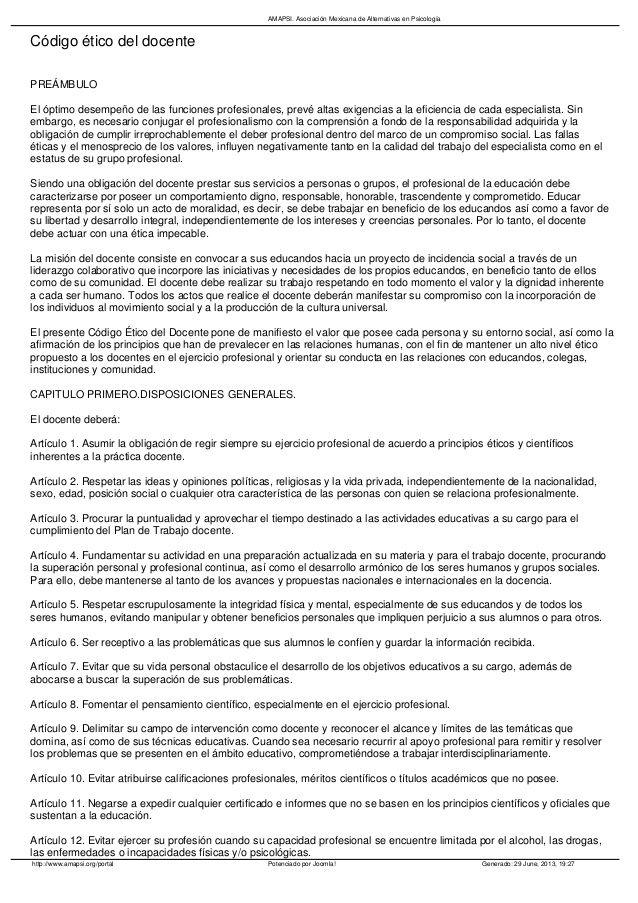 AMAPSI. Asociación Mexicana de Alternativas en Psicología  Código ético del docente PREÁMBULO El óptimo desempeño de las f...