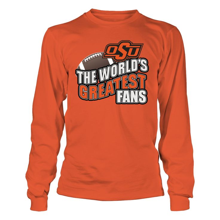 Okla State Football - The Greatest Fans are at OSU T-Shirt, Okla State University Football Fan Gear Find your Okla State football schedule and get your OSU Orange Power shirt for the game. Perfect OSU Cowboy football shirts for the ultimate OSU football fan where ever they live. Get your Oklahoma state football t-shirt to wear to a live college game or... The Oklahoma State Cowboys Collection, OFFICIAL MERCHANDISE  Available Products:          Gildan Long-Sleeve T-Shirt - $33.95 Gildan…