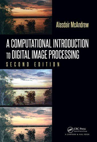 A Computational Introduction to Digital Image Processing 2nd Edition Pdf Download