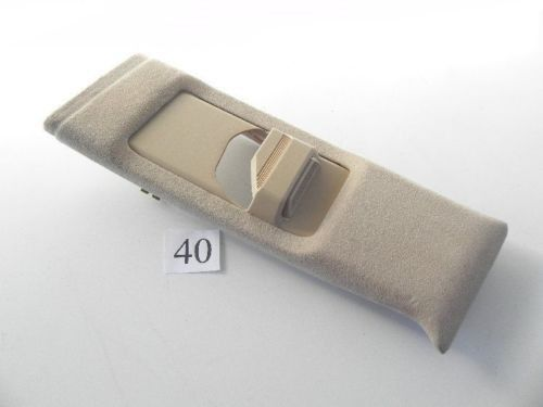 2002 MERCEDES C320 LEFT PILLAR B SEAT BELT ADJUSTMENT TRIM A2036901930 573 #90