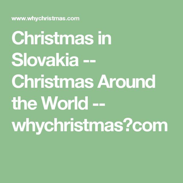 Christmas in Slovakia -- Christmas Around the World -- whychristmas?com