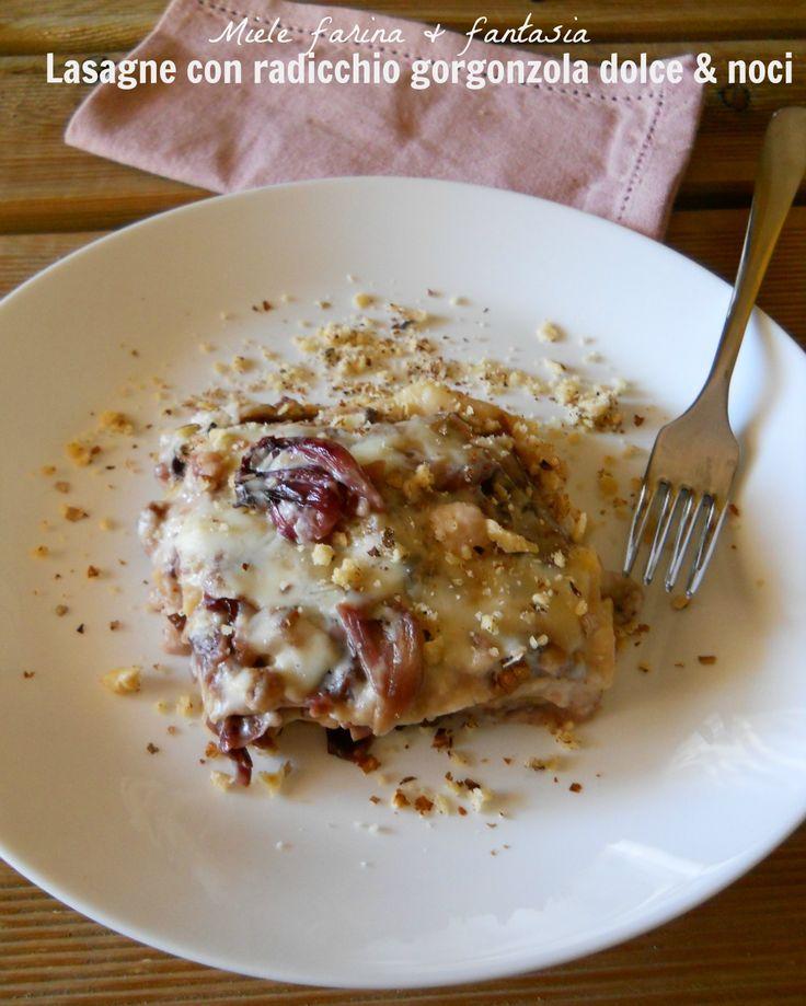 Lasagna con radicchio, gorgonzola al mascarpone e noci.Un primo piatto importante per i giorni di festa.